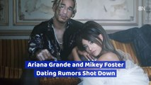Ariana Grande Is NOT Dating Mikey Foster