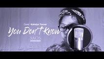 Katelyn Tarver  - You Dont Know (Cover Tia Ft.Rio)