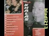 Cheb khalass wech dak 2008
