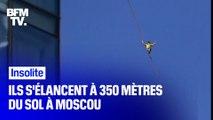 À Moscou, ces funambules s'élancent à 350 mètres au-dessus du vide