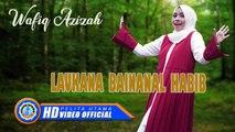 Wafiq Azizah - LAUKANA BAINANAL HABIB ( Official Music Video ) [HD]