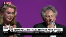 Festival de Deauville : Catherine Deneuve affiche son soutien à Roman Polanski pour son prix à la Mostra de Venise