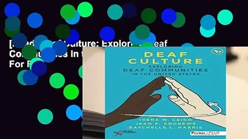 [Read] Deaf Culture: Exploring Deaf Communities in the United States  For Full