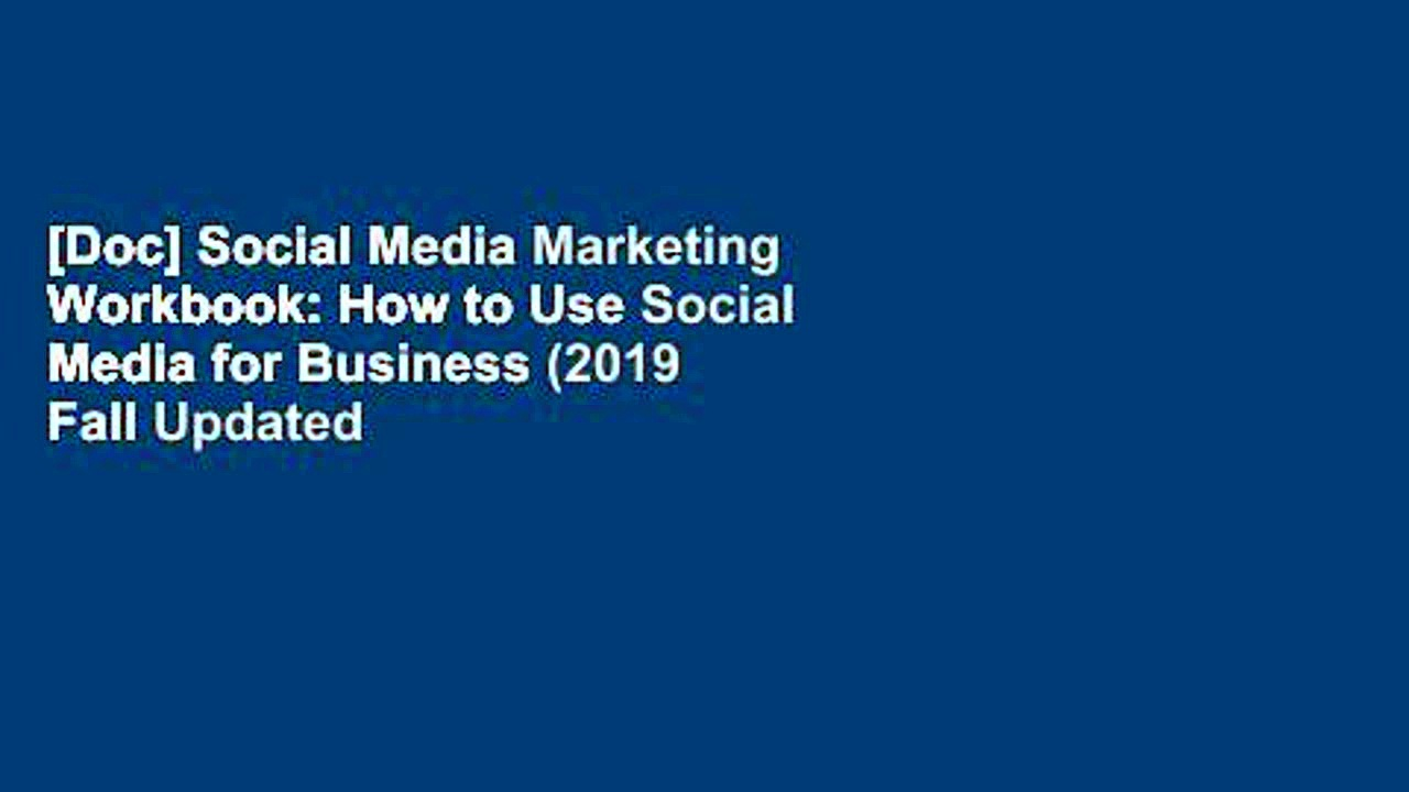 [Doc] Social Media Marketing Workbook: How to Use Social Media for Business (2019 Fall Updated