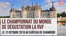 Quel pays sera sera sacré champion du monde de dégustation au château de Chambord ?