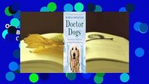 Online Doctor Dogs: How Our Best Friends Are Becoming Our Best Medicine  For Online