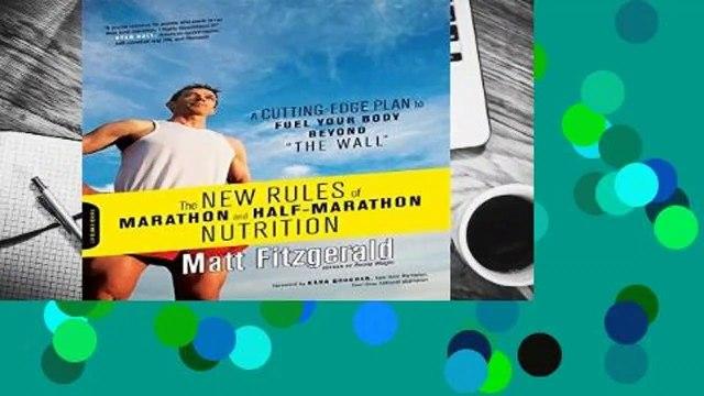 [FREE] New Rules of Marathon and Half-Marathon Nutrition