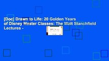 [Doc] Drawn to Life: 20 Golden Years of Disney Master Classes: The Walt Stanchfield Lectures -
