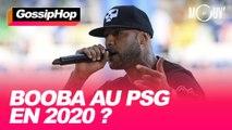 Booba au PSG en 2020 ?