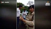 वाहन चेकिंग में वसूली के आरोप पर पुलिस-कांग्रेस नेता में विवाद; महिला एसआई ने कहा- मंत्री की भतीजी हूं