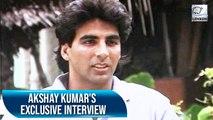 Akshay Kumar's Exclusive Interview | Flashback Video