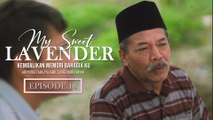 My Sweet Lavender | Episod 18