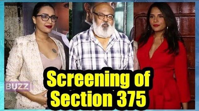 Richa Chadda, Swara Bhaskar and many other celebs at the screening of 'Section 375'