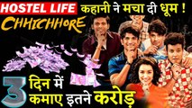 CHHICHHORE BOX OFFCIE COLLECTION - Amazing Response in First Weekend !