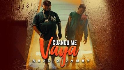 Ñejo, Jamby - Cuando me vaya [Official Video]