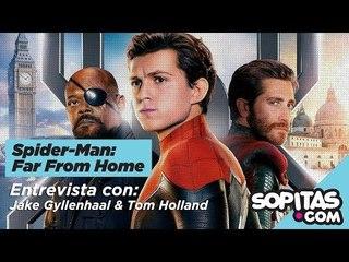 Spider-Man: Lejos de casa | Entrevista a Tom Holland y Jake Gyllenhaal