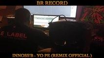 Rachiday - Innoss'B - Yo Pe ( REMIX Official )