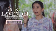 My Sweet Lavender | Episod 10