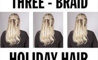 Three braid holiday hair