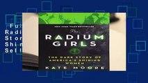 Full version  The Radium Girls: The Dark Story of America s Shining Women  Best Sellers Rank : #3