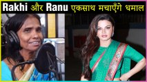 Rakhi Sawant Ranu Mondal Come TOGETHER For A SPECIAL Video Song