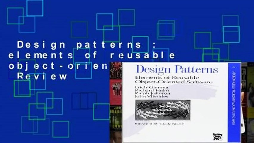 Design Patterns Elements Of Reusable Object Oriented Software Review Video Dailymotion