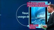 Décryptage d'une arnaque : La vidéo de l'ouragan Dorian sur Miami vues plusieurs millions de fois sur les réseaux sociaux