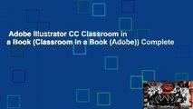 Adobe Illustrator CC Classroom in a Book (Classroom in a Book (Adobe)) Complete