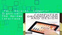 Full Version  Computer Organization and Design: The Hardware/Software Interface (The Morgan