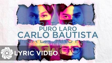 """Carlo Bautista - Puro Laro """"Mga Batang Poz OST"""" (Lyrics)"""