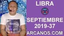 HOROSCOPO LIBRA - Semana 2019-37 Del 8 al 14 de septiembre de 2019 - ARCANOS.COM