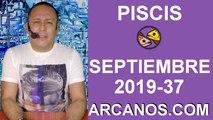 HOROSCOPO PISCIS - Semana 2019-37 Del 8 al 14 de septiembre de 2019 - ARCANOS.COM