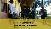 Teachers risk jail over teen mums | State targets Mau big fish | ARVs in large packs: Your Breakfast Briefing