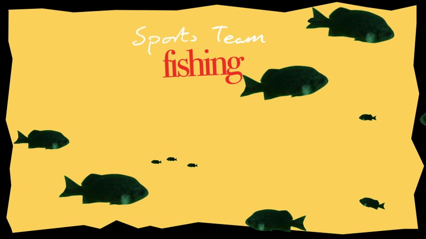 Sports Team - Fishing