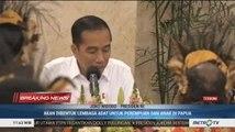 Jokowi: Tahun Depan, Istana Presiden Akan Dibangun di Papua