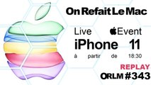 ORLM-343: Replay iPhone 11, Apple Watch Séries 5, Apple TV 6, Live Apple Event Keynote