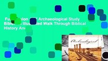 Full Version  NIV Archaeological Study Bible: An Illustrated Walk Through Biblical History And