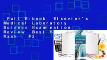 Full E-book  Elsevier's Medical Laboratory Science Examination Review  Best Sellers Rank : #2