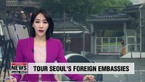 Seoul provides rare opportunity for public to enter foreign embassies