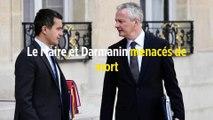 Le Maire et Darmanin menacés de mort