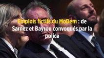 Emplois fictifs du MoDem : de Sarnez et Bayrou convoqués par la police