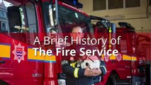 Fire service - A brief history of the fire service