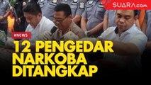 Ringkus 12 Pengedar Narkoba, Polisi Temukan 18 Kilogram dan Ribuan Butir Ekstasi