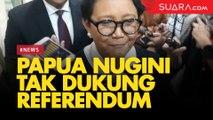 Menlu Pastikan Pemerintah Papua Nugini Tak Dukung Referendum Papua Barat