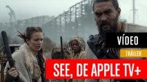 Tráiler de See, la nueva gran serie de Apple TV+