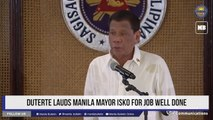 Duterte lauds Manila Mayor Isko for job well done