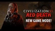 Civilization VI - Présentation du mode Red Death