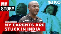 My parents are stuck in India- George Mulei