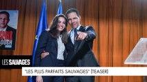 """Les Sauvages - """"Les plus parfaits sauvages"""" (Teaser)"""
