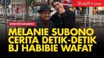 Melanie Subono Dipesan Jadi Pemberontak Oleh BJ Habibie